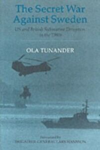 Foto Cover di Secret War Against Sweden, Ebook inglese di Ola Tunander, edito da Taylor and Francis