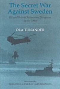 Ebook in inglese Secret War Against Sweden Tunander, Ola