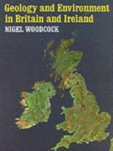 Ebook in inglese Geology and Environment In Britain and Ireland Woodcock, Nigel