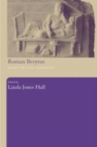 Foto Cover di Roman Berytus, Ebook inglese di Linda Jones Hall, edito da Taylor and Francis