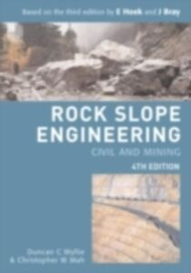 Ebook in inglese Rock Slope Engineering, Fourth Edition Mah, Chris , Wyllie, Duncan C.