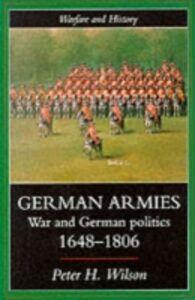 Ebook in inglese German Armies Wilson, Peter