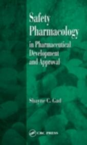 Safety Pharmacology in Pharmaceutical Development and Approval