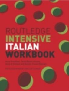 Ebook in inglese Routledge Intensive Italian Workbook Gennari, Daniela Treveri , Kneale, Tania Batelli , Proudfoot, Anna , Stefano, Anna di