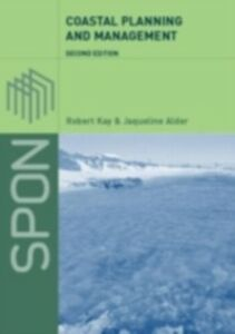 Ebook in inglese Coastal Planning and Management Alder, Jaqueline , Kay, Robert