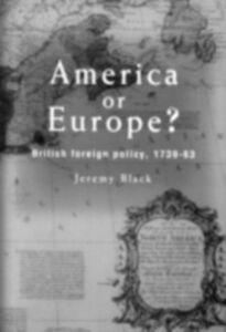 Foto Cover di America Or Europe?, Ebook inglese di Jeremy Black,Professor Jeremy Black, edito da Taylor and Francis