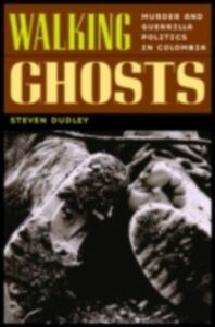 Ebook in inglese Walking Ghosts Dudley, Steven