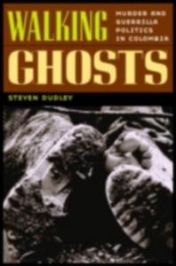 Ebook in inglese Walking Ghosts Dudley, Steven