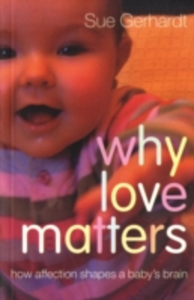 Ebook in inglese Why Love Matters Gerhardt, Sue