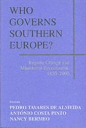Who Governs Southern Europe?