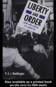 Ebook in inglese Liberty And Order Peter Waddington Reader in Sociology, University of Reading. , Waddington, Peter