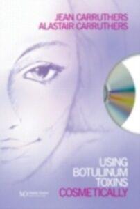 Foto Cover di Using Botulinum Toxins Cosmetically, Ebook inglese di Alastair Carruthers,Jean Carruthers, edito da CRC Press
