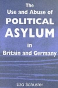 Foto Cover di Use and Abuse of Political Asylum in Britain and Germany, Ebook inglese di Liza Schuster, edito da Taylor and Francis