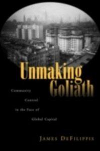 Foto Cover di Unmaking Goliath, Ebook inglese di James DeFilippis, edito da Taylor and Francis