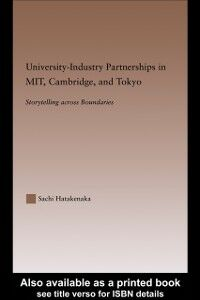 Ebook in inglese University-Industry Partnerships in MIT, Cambridge, and Tokyo Hatakenaka, Sachi
