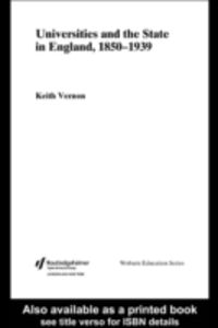 Ebook in inglese Universities and the State in England, 1850-1939 Vernon, Keith