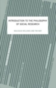 Foto Cover di Introduction To The Philosophy Of Social Research, Ebook inglese di Tim May,Malcolm Williams, edito da Taylor and Francis