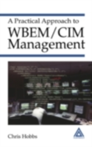 Ebook in inglese Practical Approach to WBEM/CIM Management Hobbs, Chris