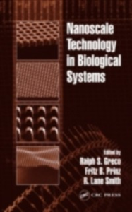 Ebook in inglese Nanoscale Technology in Biological Systems -, -