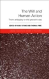 Will and Human Action