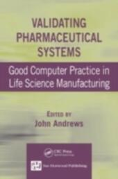 Validating Pharmaceutical Systems