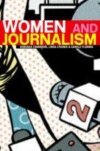 Ebook in inglese Women and Journalism Chambers, Deborah , Fleming, Carole , Steiner, Linda