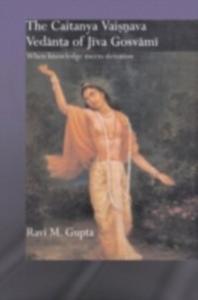 Ebook in inglese Chaitanya Vaishnava Vedanta of Jiva Gosvami Gupta, Ravi M.
