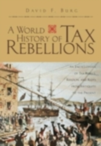 Ebook in inglese World History of Tax Rebellions Burg, David F.