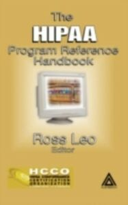Ebook in inglese HIPAA Program Reference Handbook Leo, Ross A.