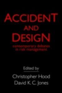 Foto Cover di Accident And Design, Ebook inglese di  edito da Taylor and Francis