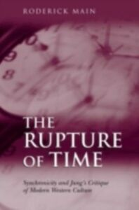 Ebook in inglese Rupture of Time Main, Roderick