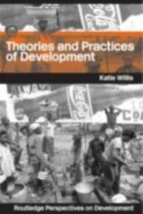 Ebook in inglese Theories and Practices of Development Willis, Katie