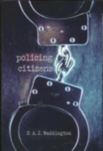 Ebook in inglese Policing Citizens Waddington, P.A.J.