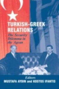 Ebook in inglese Turkish-Greek Relations -, -