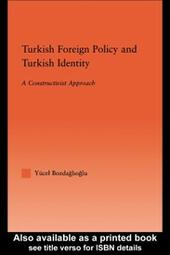 Turkish Foreign Policy and Turkish Identity