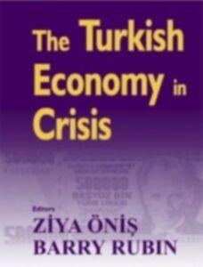 Ebook in inglese Turkish Economy in Crisis Onis, Ziya , Rubin, Barry
