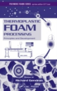 Ebook in inglese Thermoplastic Foam Processing -, -