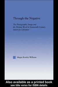 Foto Cover di Through the Negative, Ebook inglese di Megan Williams, edito da Taylor and Francis