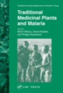 Ebook in inglese Traditional Medicinal Plants and Malaria -, -