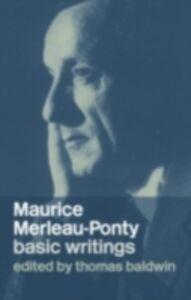 Foto Cover di Maurice Merleau-Ponty: Basic Writings, Ebook inglese di  edito da Taylor and Francis