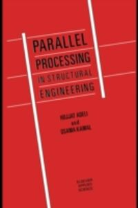 Ebook in inglese Parallel Processing in Structural Engineering Adeli, H. , Kamal, O.
