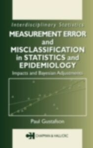 Ebook in inglese Measurement Error and Misclassification in Statistics and Epidemiology Gustafson, Paul