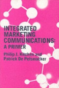 Ebook in inglese Integrated Marketing Communications -, -