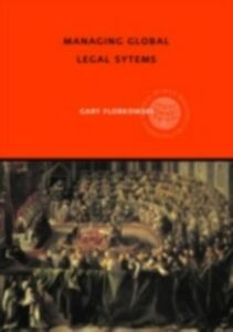 Ebook in inglese Managing Global Legal Systems Florkowski, Gary W.