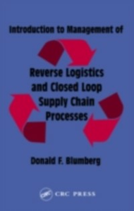 Ebook in inglese Introduction to Management of Reverse Logistics and Closed Loop Supply Chain Processes Blumberg, Donald F.