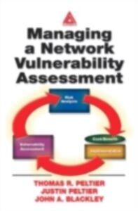 Ebook in inglese Managing A Network Vulnerability Assessment Blackley, John A. , Peltier, Justin , Peltier, Thomas R.