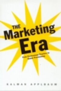 Ebook in inglese Marketing Era Applbaum, Kalman
