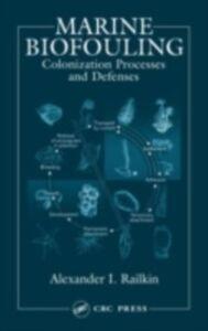 Ebook in inglese Marine Biofouling Railkin, Alexander I.