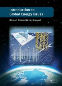Foto Cover di Introduction to Global Energy Issues, Ebook inglese di May Gicquel,Renaud Gicquel, edito da CRC Press
