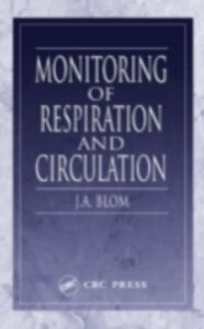 Ebook in inglese Monitoring of Respiration and Circulation Blom, J. A.
